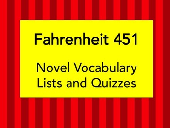 Fahrenheit 451 Vocabulary and Quizzes