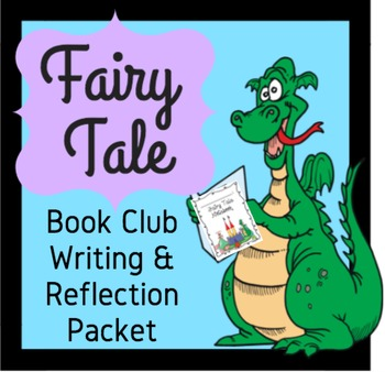 Fairy Tale Book Club Writing and Reflection Packet