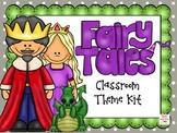 Fairy Tale Classroom Theme Kit- EDITABLE