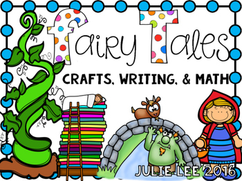 Fairy Tale Crafts & Writing & Math