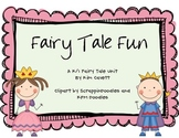 Fairy Tale Fun: A K/1 Unit