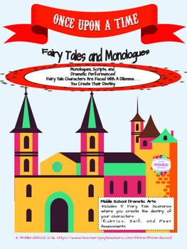 Fairy Tale Monologue and Script - Drama and Language Arts