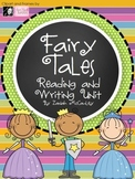 Fairy Tale Reading and Writing Unit