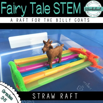 Fairy Tale STEM (Billy Goats Gruff) Build a Raft