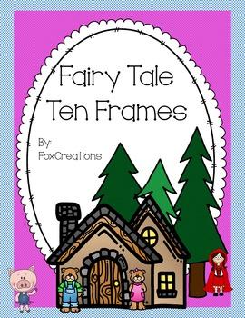 Fairy Tale Ten Frames Clip It Cards Freebie 0-10