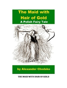 """Fairy Tale - """"The Maid with Hair of Gold"""""""