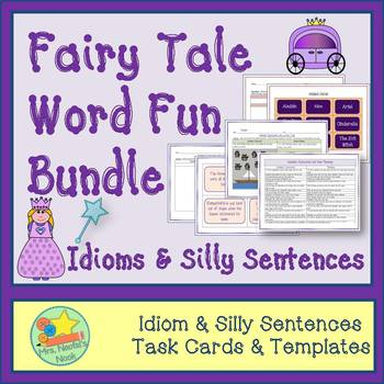 Fairy Tale Word Work - Idioms & Silly Sentences for Fluent