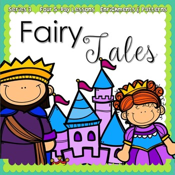 Fairy Tales Week {5-day Thematic Unit}