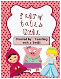 Fairy Tales Unit:  Cinderella, Little Red Riding Hood, & T