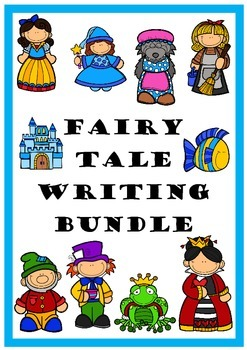 Fairy Tales - Writing Bundle - 400+ pages of fun!