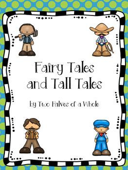 Fairy Tales and Tall Tales:  Common Core Aligned (Domain 1)