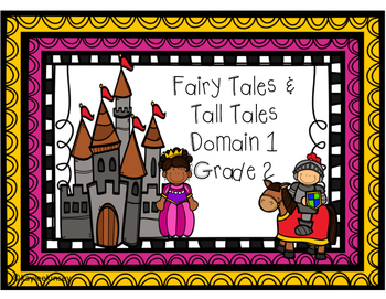 Fairy Tales and Tall Tales Domain 1 Core Knowledge Languag
