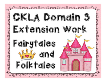 CKLA First Grade Domain 3 Fairytale Extension Work