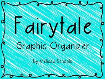 Fairytale Graphic Organizer
