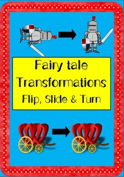 Fairytale Transformation Sort: Flip (reflect), Slide (tran