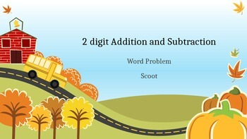 Fall 2-Digit Addition and Subtraction w/o regrouping word