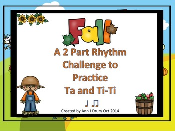 Fall - A Two-Part Rhythm Challenge to Practice Quarter and
