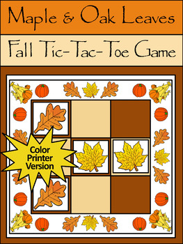 Fall Activities: Maple & Oak Leaves Fall-Thanksgiving Tic-