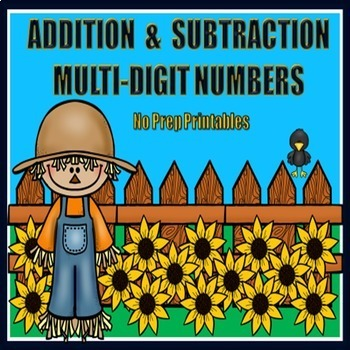 Addition and Subtraction of Multi-Digit Numbers - Fall