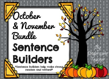 October November Fall Sentence Builders Bundle {Centers, W