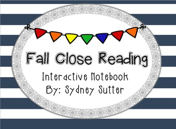 Fall Close Reading - Interactive Notebook