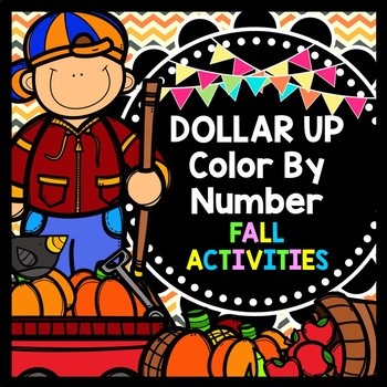 Fall Color By Number {Dollar Up} {Math} {Money} Worksheets
