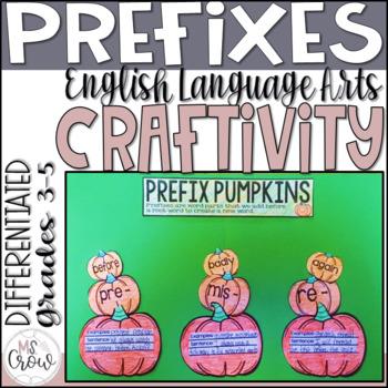 Fall Craftivity ~Prefix Pumpkins~