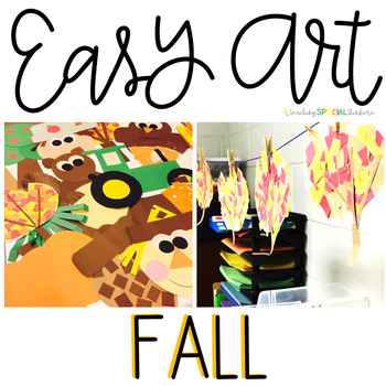 Fall Easy Art: Adapted Art Activities