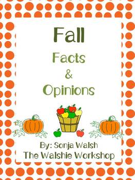 Fall Fact & Opinion Game/Center - Grades 2,3,& 4 (The Wals