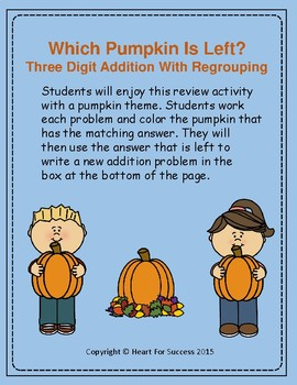 Fall Fun: Which Pumpkin Is Left?  Three Digit Addition Wit
