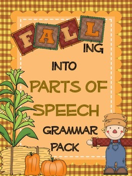 Grammar Pack- Parts of Speech- Fun Fall Theme!