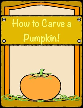 "Fall, Halloween, ""How To Carve A Pumpkin"""
