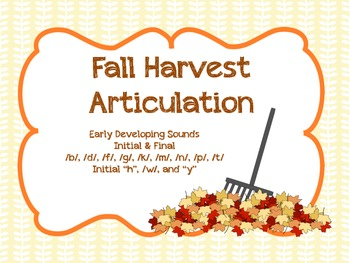 Fall Harvest Articulation - early sounds