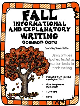 Fall Informative and Explanatory Writing -using Mentor Tex