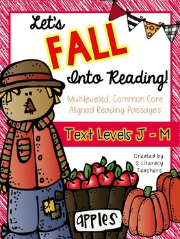 Fall Into Reading: CCSS Aligned Leveled Reading Passages &