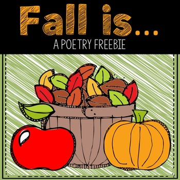 Fall Is...  A Poetry Freebie (Adjectives)