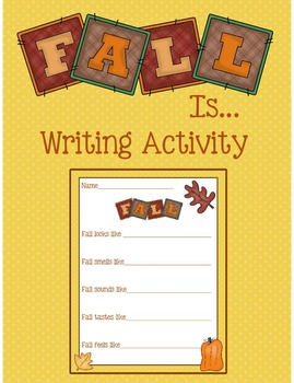 Fall Is... Writing Activity