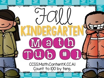 Fall Kindergarten Math Tub #1 {Skip Count to 100 by 10's}