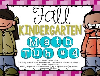 Fall Kindergarten Math Tub #4 {Roll Say Keep 2D and 3D Shapes}