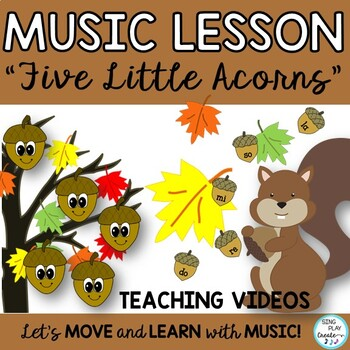 """Fall Music Game Song Unit: """"Five Little Acorns"""" Kodaly and"""