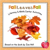 Fall Leaves Fall Literacy and Math Center Activities