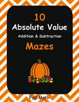 Fall Math: Absolute Value Maze - Addition & Subtraction
