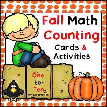 Fall Math Counting 1 - 10 / Math Center Cards & Activities