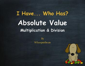 Fall Math: I Have, Who Has - Absolute Value - Multiplicati