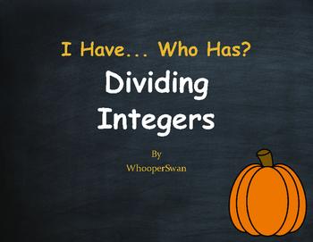 Fall Math: I Have, Who Has - Dividing Integers