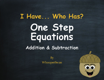 Fall Math: I Have, Who Has - One Step Equations (Addition