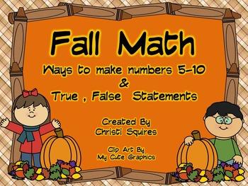 Making Numbers 5-10  &  True, False Statements