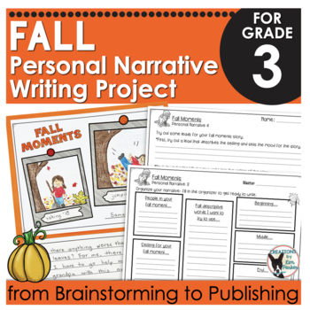 Fall Moments Personal Narrative Writing Project