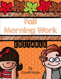 Fall Morning Work for Kindergarten (Editable)