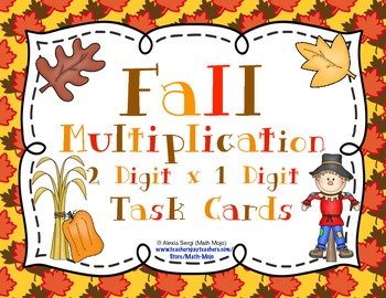 Fall Multiplication (2 Digit x 1 Digit) Task Cards